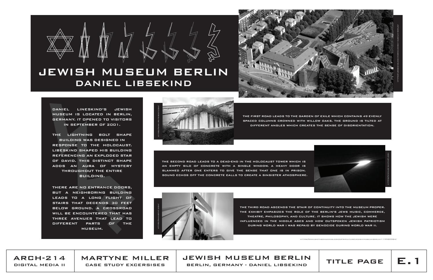 Jewish Museum Berlin Architectural Case Study By Martynemiller Issuu