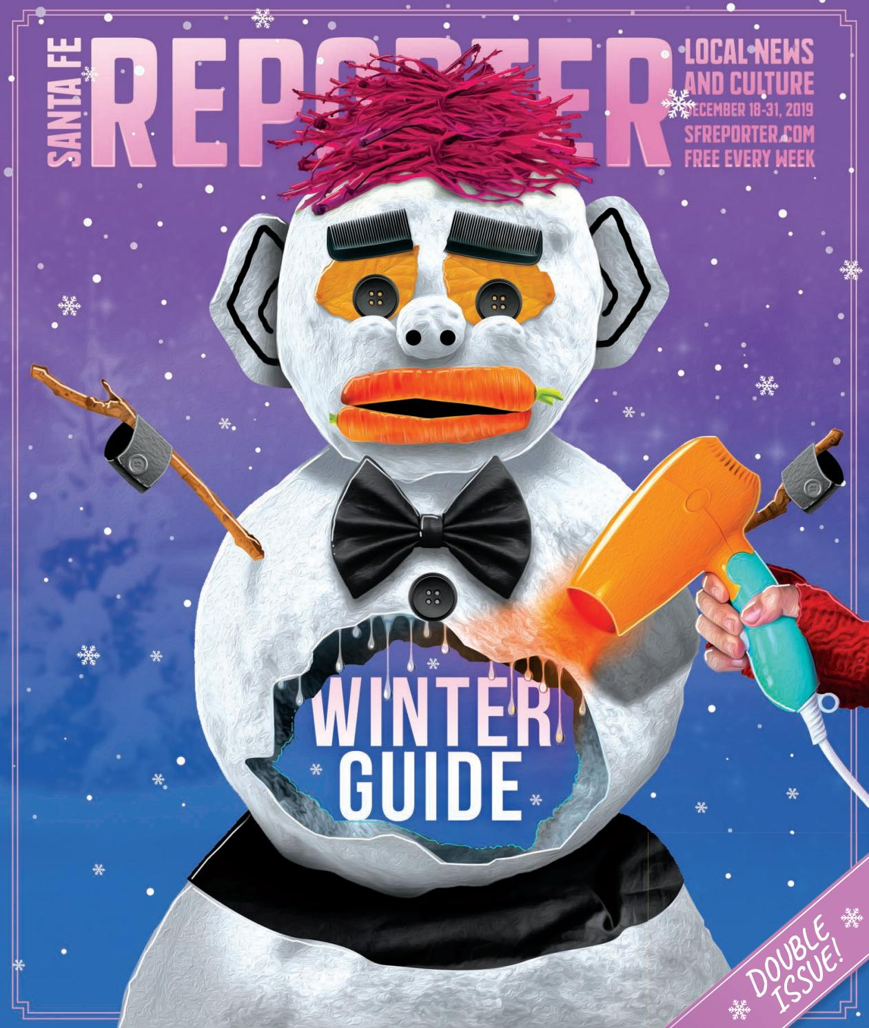 December 18, 2019: Santa Fe Reporter: Double issue: Winter