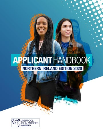 Northern Ireland Applicant Handbook For Liverpool John Moores University 2020 By Liverpool John Moores University Issuu