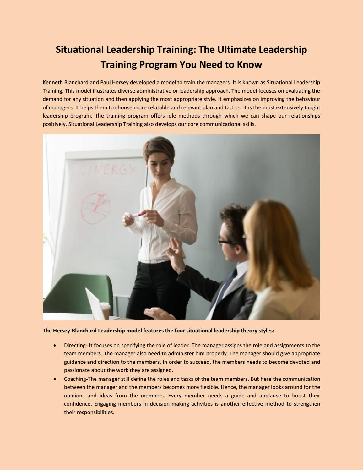 Situational Leadership Training The Ultimate Leadership Training Program You Need To Know By Linda Hudson Issuu