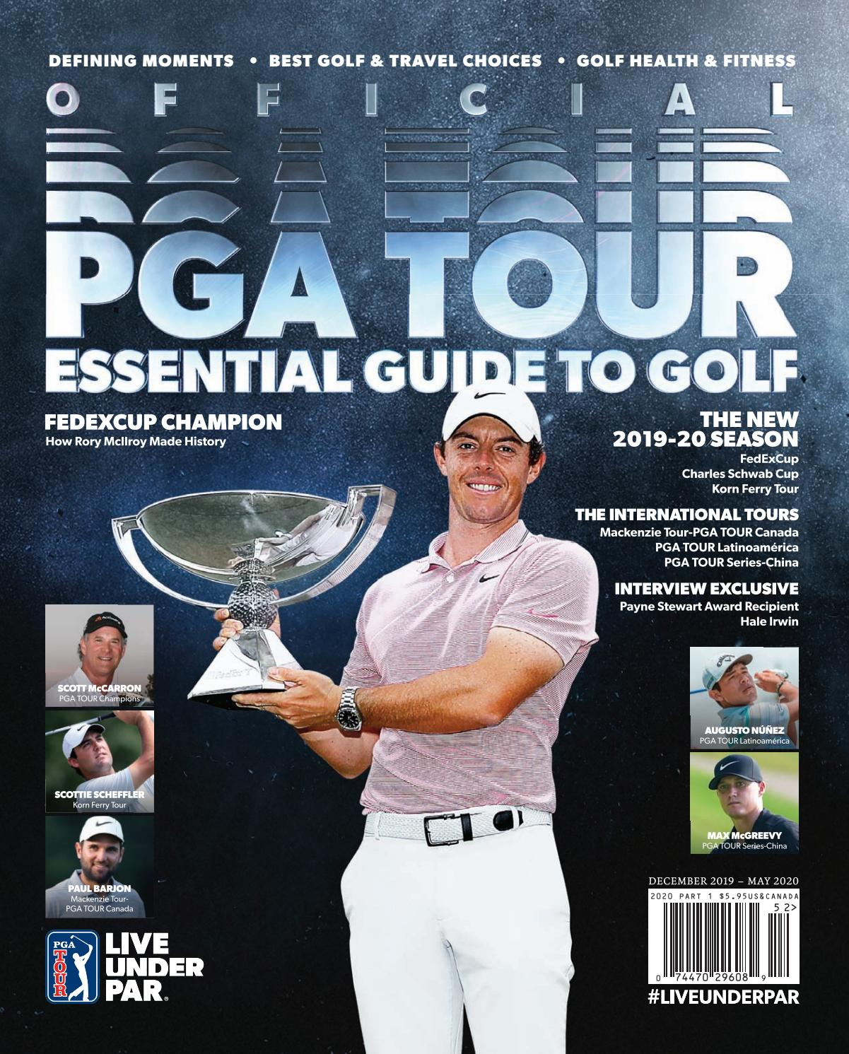 Official PGA TOUR Essential Guide to Golf: December 2019 - May 2020 by  Magazine - issuu