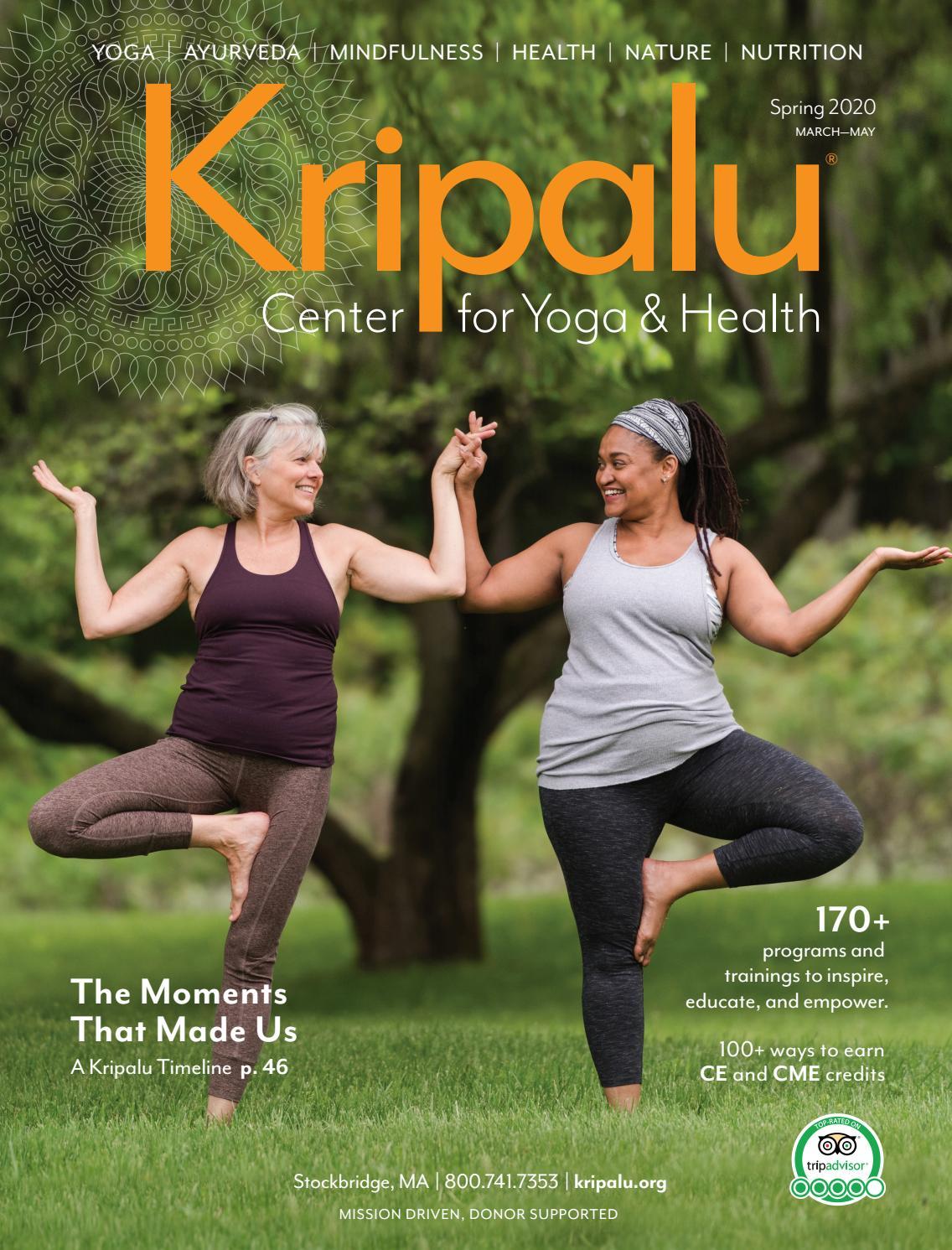 2020 Kripalu Spring Catalog By Kripalu Center For Yoga Health Issuu