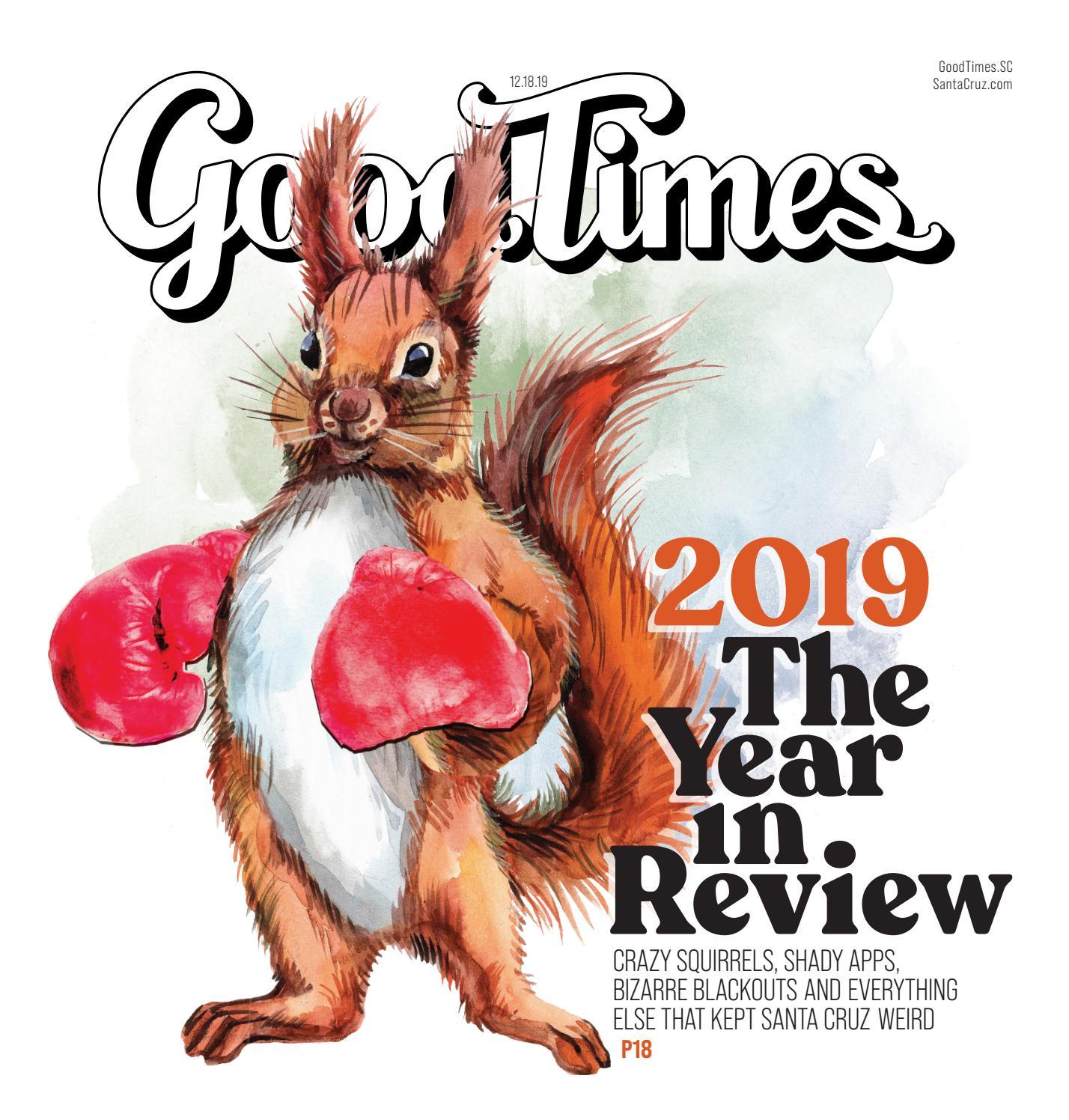 Good Times Santa Cruz December 18-24 2019 by Metro Publishing - issuu