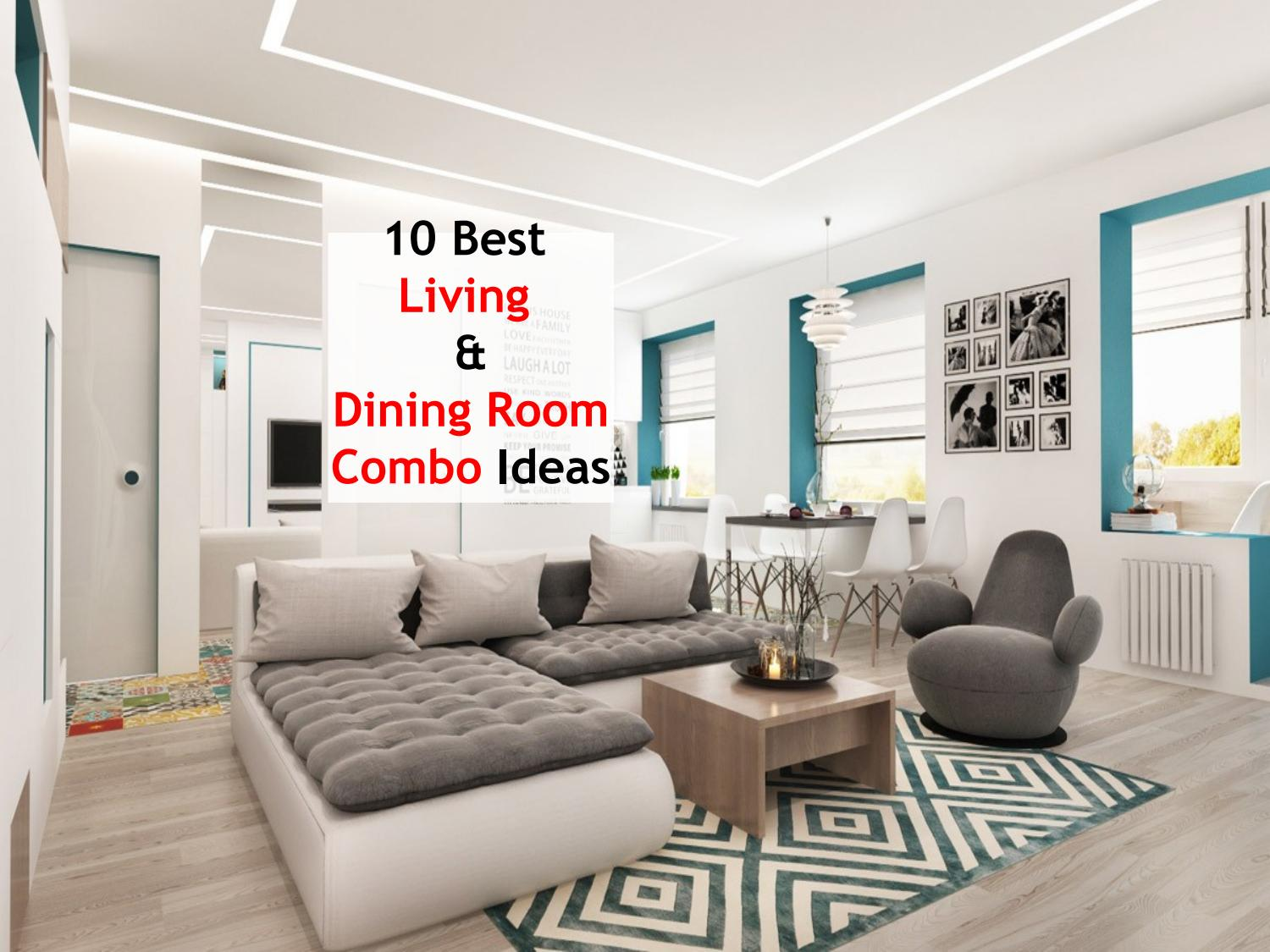 10 Best Living And Dining Room Combo Ideas 91 9717473118 By Ankit Kapoor Issuu