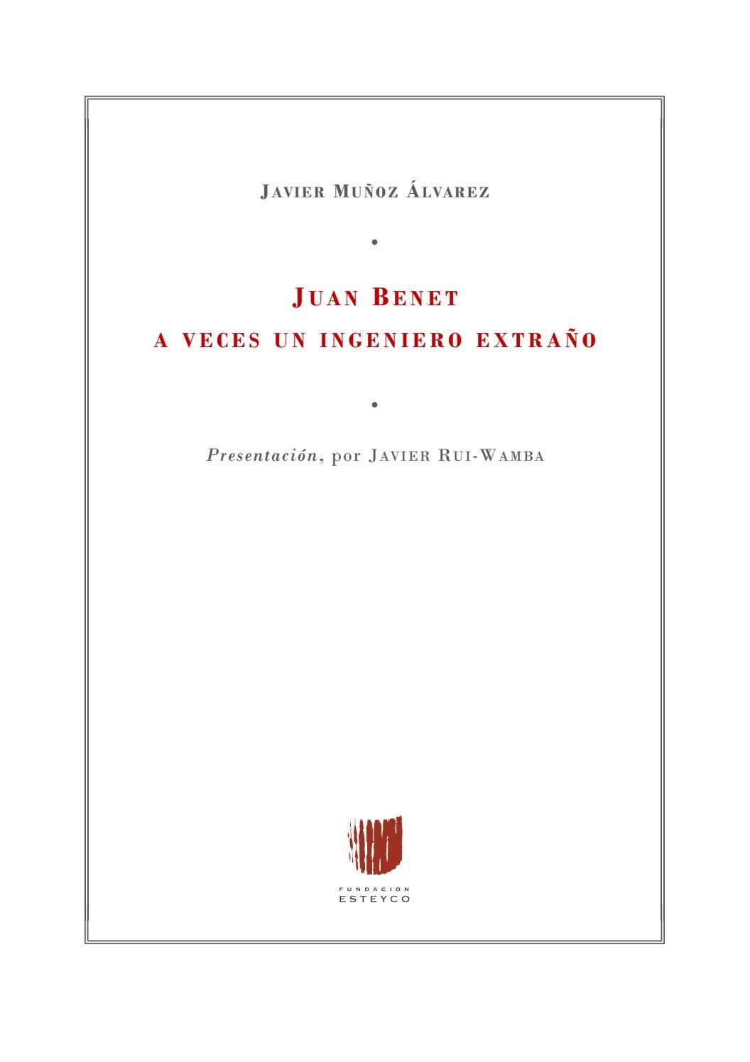 Juan Benet A veces un ingeniero extraño by Esteyco SAP - issuu