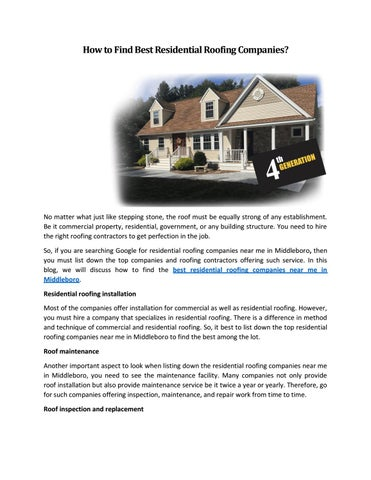 Best Residential Roofing Companies Near Me In Middleboro By Joedenly003 Issuu