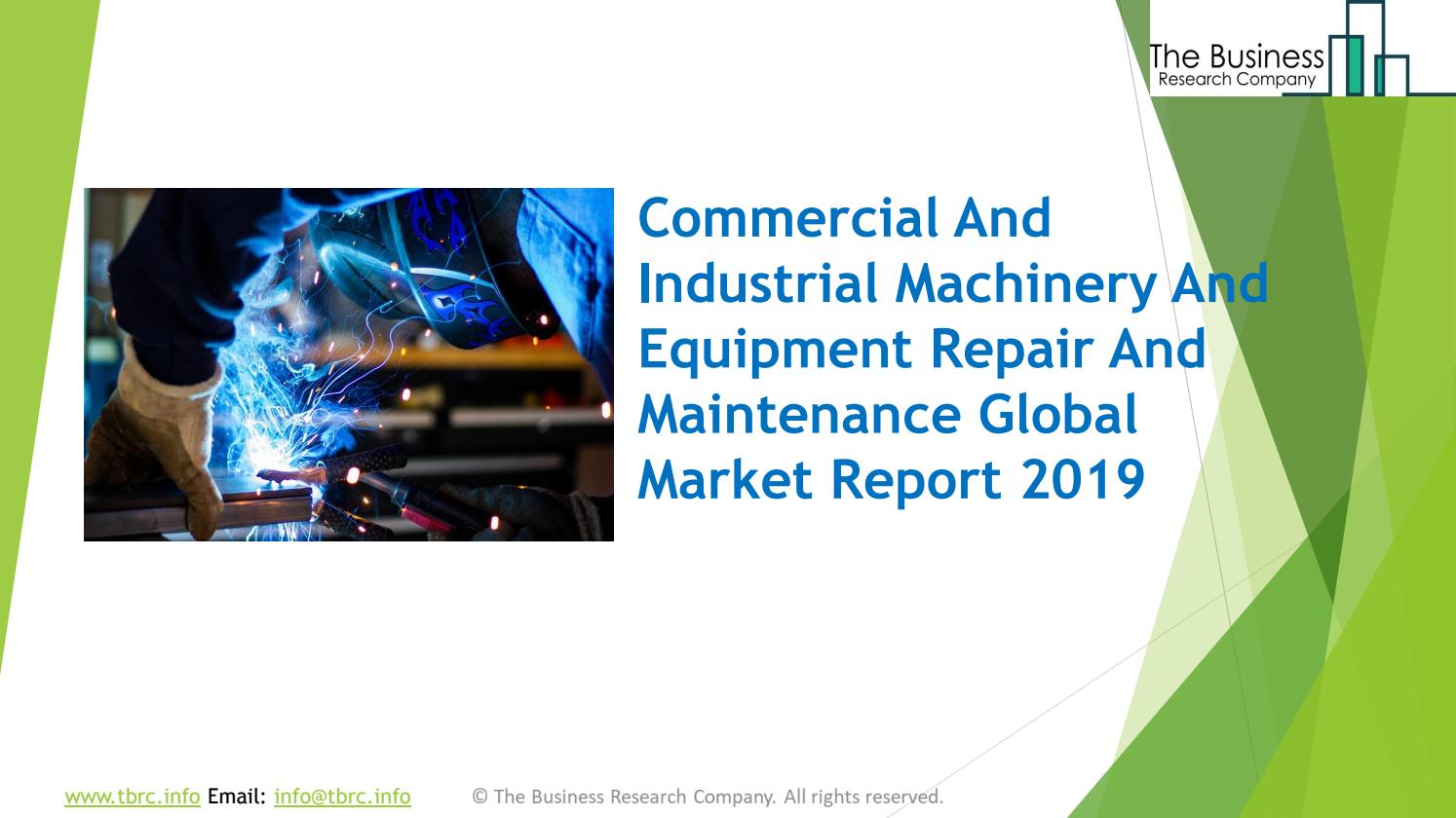 Commercial And Industrial Machinery And Equipment Repair And Maintenance  Market Size, Growth, Driver by Sreeramakrishna TBRC - issuu