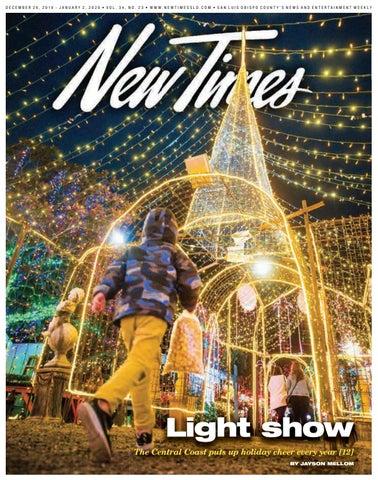 Clay Evans Fellowship Church Christmas December 23, 2020 New Times, Dec. 26, 2019 by New Times, San Luis Obispo   issuu