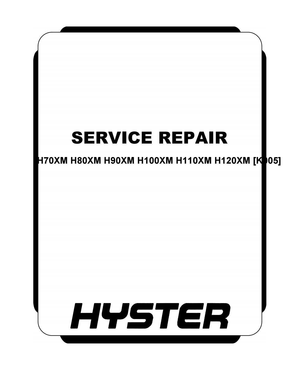 Hyster K005 (H80XM) Forklift Service Repair Manual by nmms6k8 - issuu | Hyster H100xm Wiring Diagram |  | Issuu
