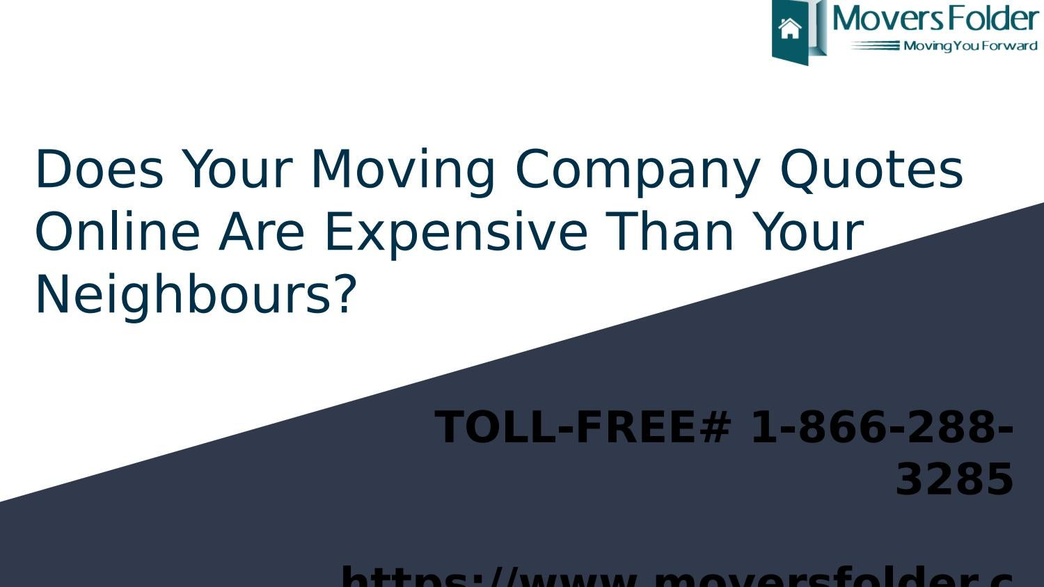 Moving Company Quotes >> Does Your Received Moving Company Quotes Online Expensive