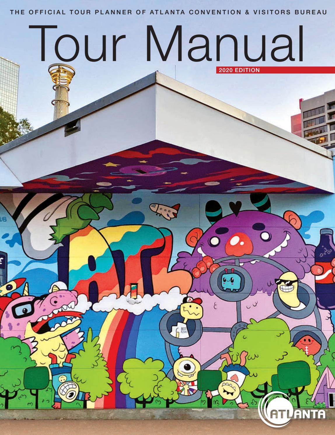 Tour Manual 2020 Edition By Atlanta Cvb Issuu