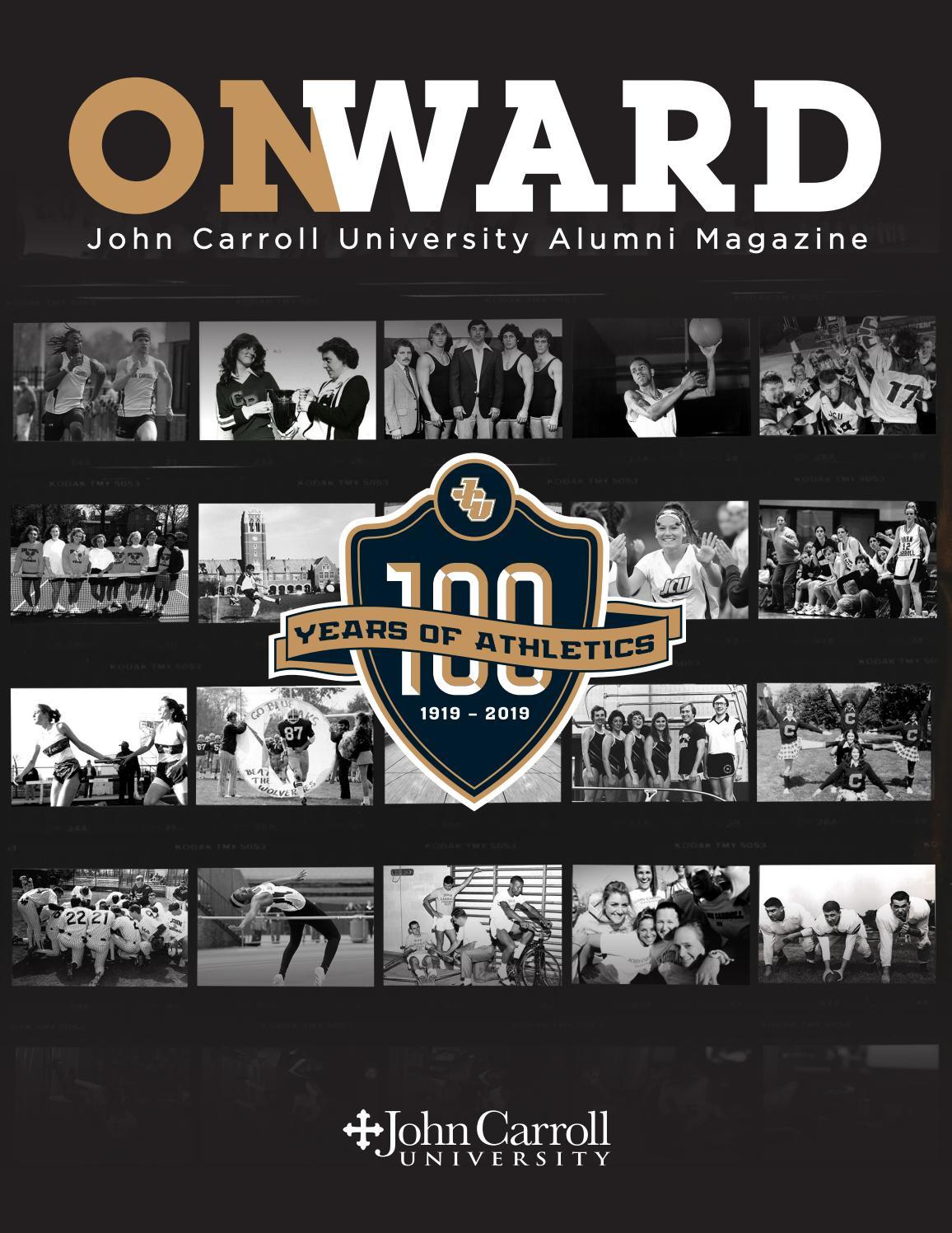 Onward Alumni Magazine Fall 2019 By John Carroll University Issuu