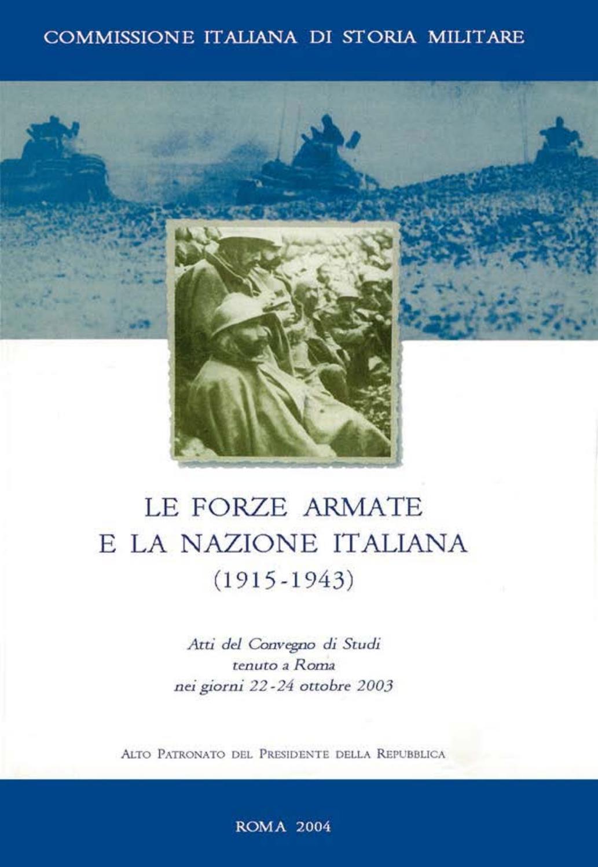 Le Forze Armate E La Nazione Italiana 1915 1943 By Biblioteca