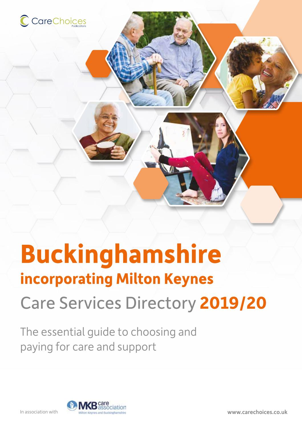Buckinghamshire And Milton Keynes Care Services Directory 2019 20 By Care Choices Ltd Issuu