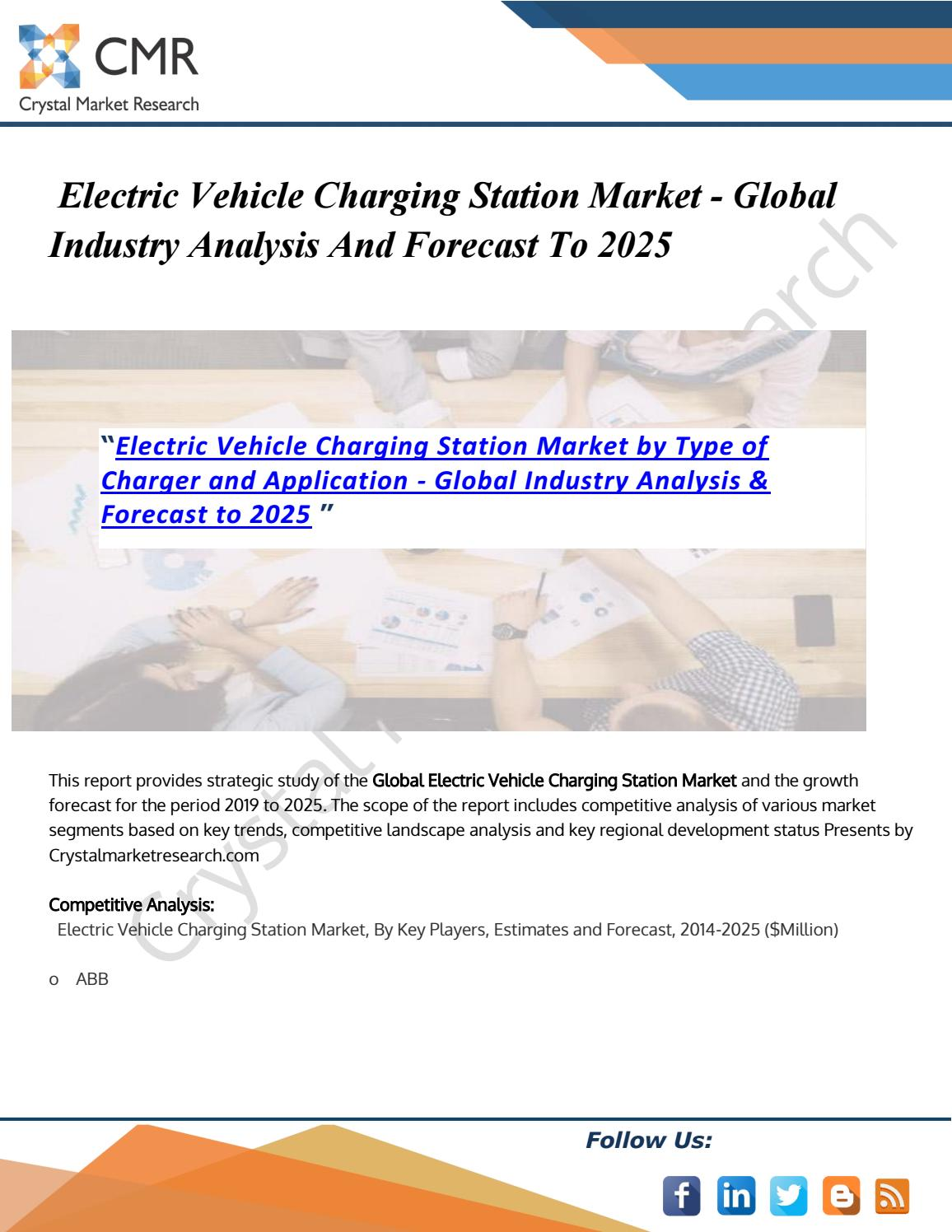 Electric Vehicle Charging Station Market By Crystalmarketresearch5 Issuu