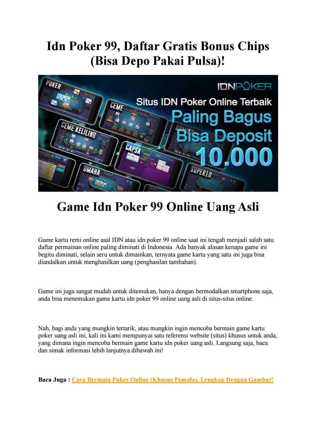Idn Poker 99 Daftar Gratis Bonus Chips Bisa Depo Pakai Pulsa By Anan Issuu