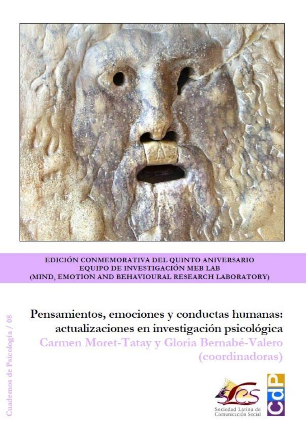 Pensamientos Emociones Y Conductas Humanas Actualizaciones En Investigación Psicológica By José Manuel De Pablos Coello Issuu