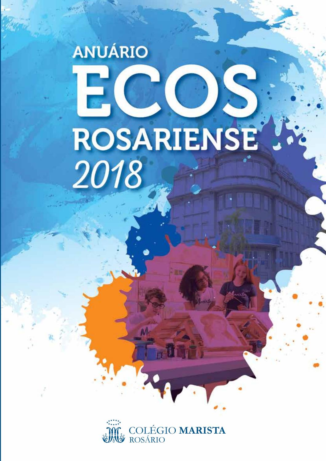 Anuario Ecos 2018 By Colegio Marista Rosario Issuu