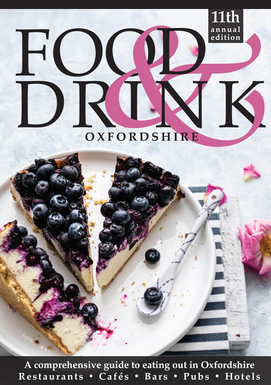 Oxfordshire Food Drink Guide 2020 By Food Drink Guides