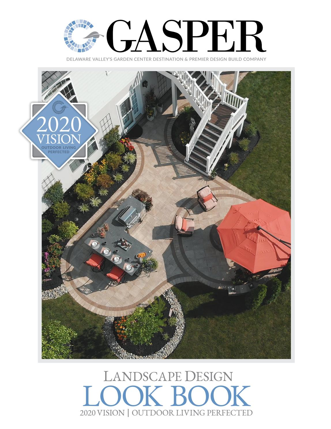 Gasper Landscape Design Look Book 2020 By Davidpsu Issuu