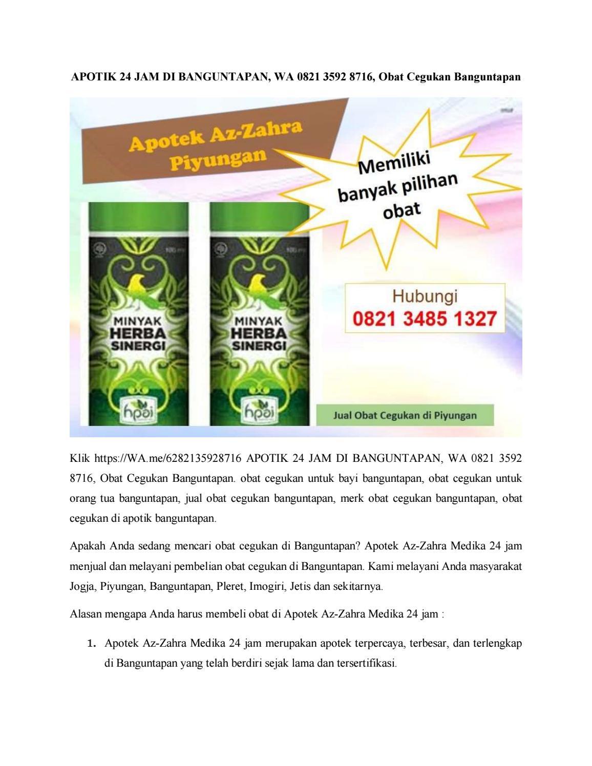 Apotik 24 Jam Di Banguntapan Wa 0821 3592 8716 Obat Cegukan Banguntapan By Apotek Az Zahra 24 Jam Issuu