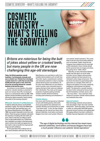 Page 6 of COSMETIC DENTISTRY – WHAT'S FUELLING THE GROWTH?