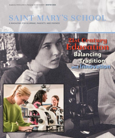 Saint Mary S School Alumnae Magazine Winter 2020 By Saint Mary S School Issuu
