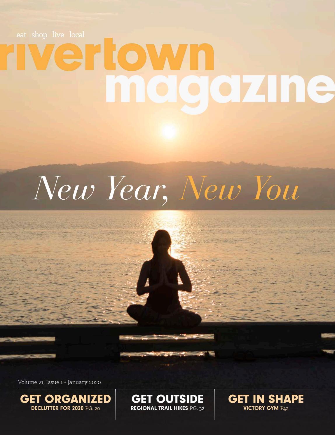 Rivertown Magazine January 2020 By Rivertown Magazine Issuu