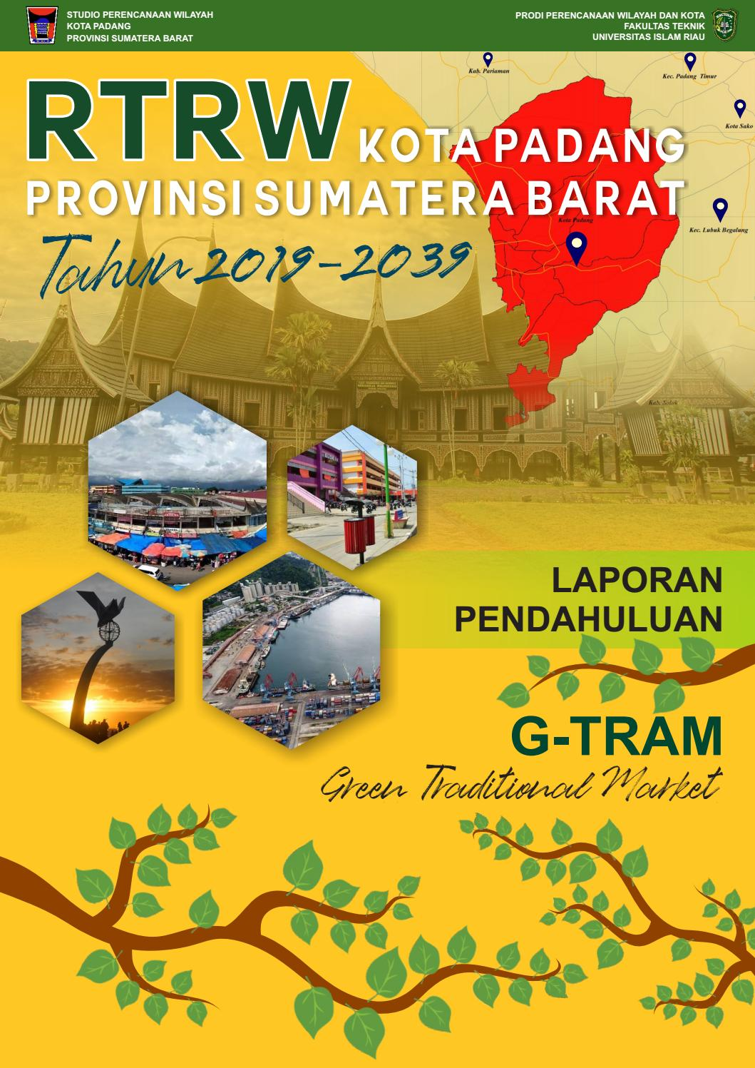 Laporan Pendahuluan Studio Perencanaan Wilayah Universitas Islam Riau By Pwk16a Issuu