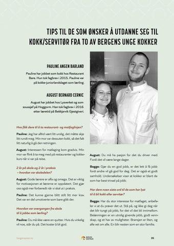 Page 35 of TIPS TIL DE SOM ØNSKER Å UTDANNE SEG TIL KOKK/SERVITØR FRA TO AV BERGENS UNGE KOKKER