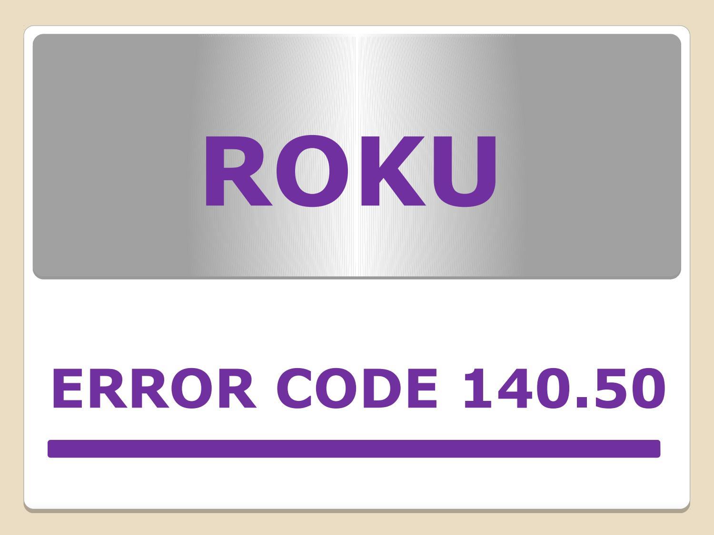 Fix Roku Error Code 014.50