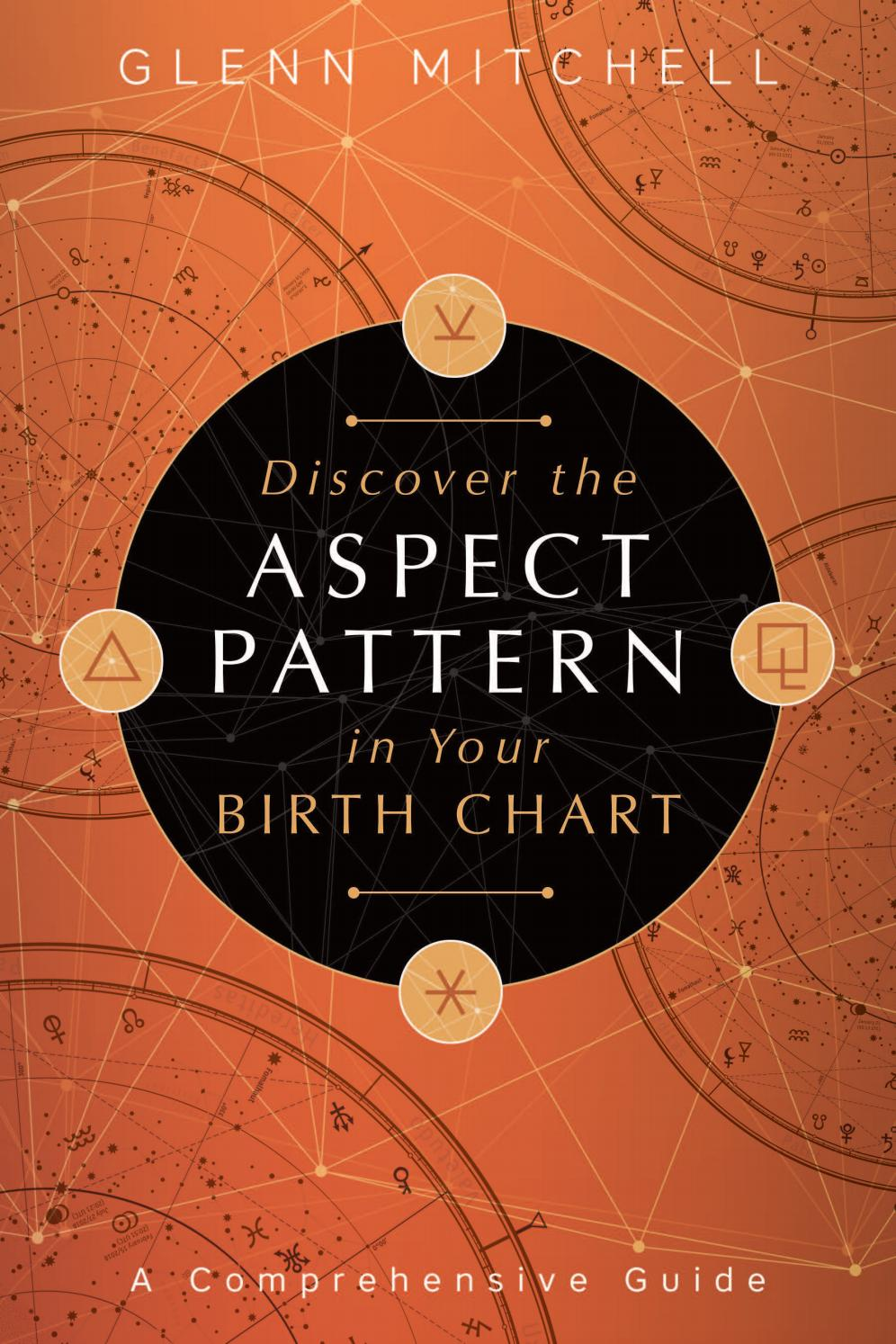 Discover the Aspect Pattern in Your Birth Chart, by Glenn Mitchell ...