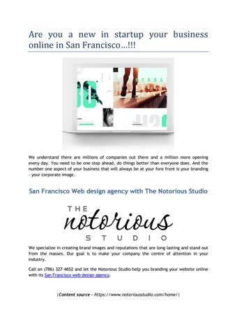 San Francisco Web Design Agency With The Notorious Studio By The Notorious Studio Issuu