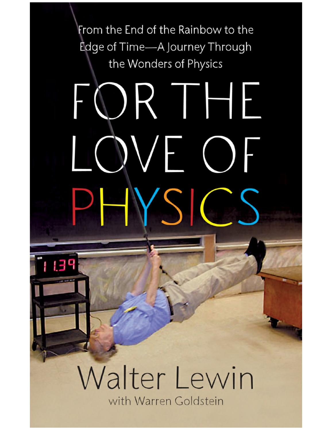 For The Love Of Physics Walter Lewin By Tech Knowledge Issuu