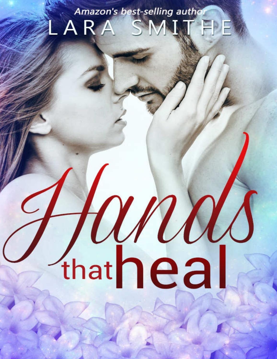 Hands That Heal Lara Smithe By Ana Paula Oliveira Issuu