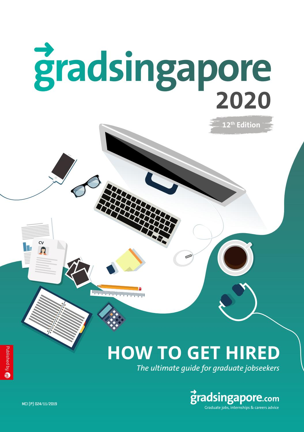Gradsingapore How To Get Hired 2020 By Gti Media Asia Issuu