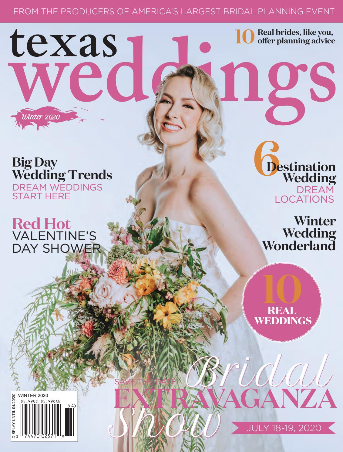 Texas Weddings Winter 2020 By Bridal Extravaganza Show Houston Issuu