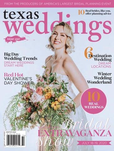 Texas Weddings Winter 2020 By Bridal Extravaganza Show Houston Issuu