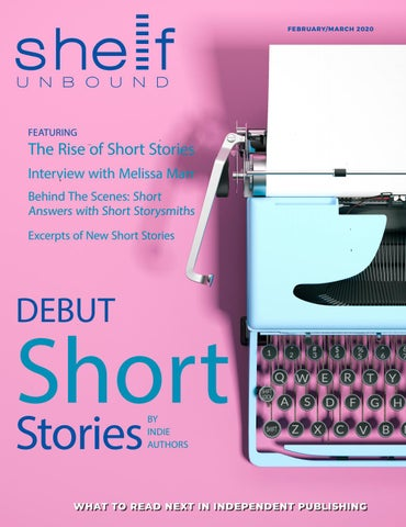 Short Stories - February/March 2020 - Shelf Unbound Magazine