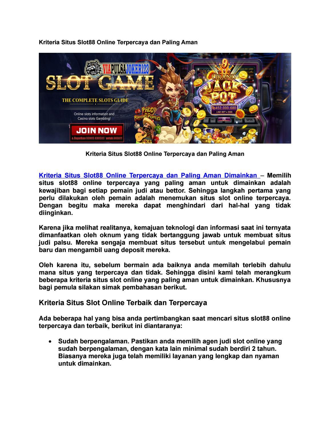 Kriteria Situs Slot88 Online Terpercaya Dan Paling Aman By Viapulsajoker123 Com Issuu