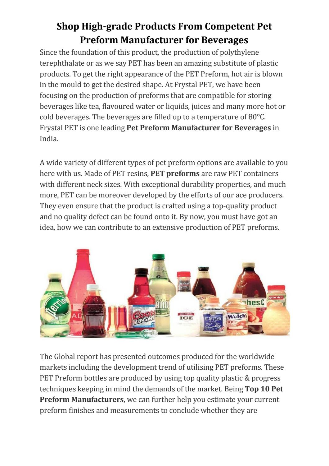 Shop High Grade Products From Competent Pet Preform Manufacturer For Beverages By Frystalpet Com Issuu