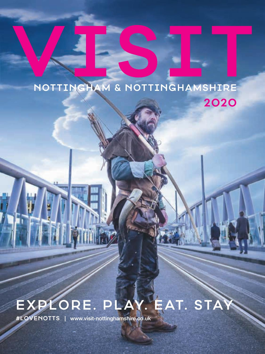 Nottingham and Nottinghamshire 2020 Visitor Guide by Visit Nottinghamshire  - issuu