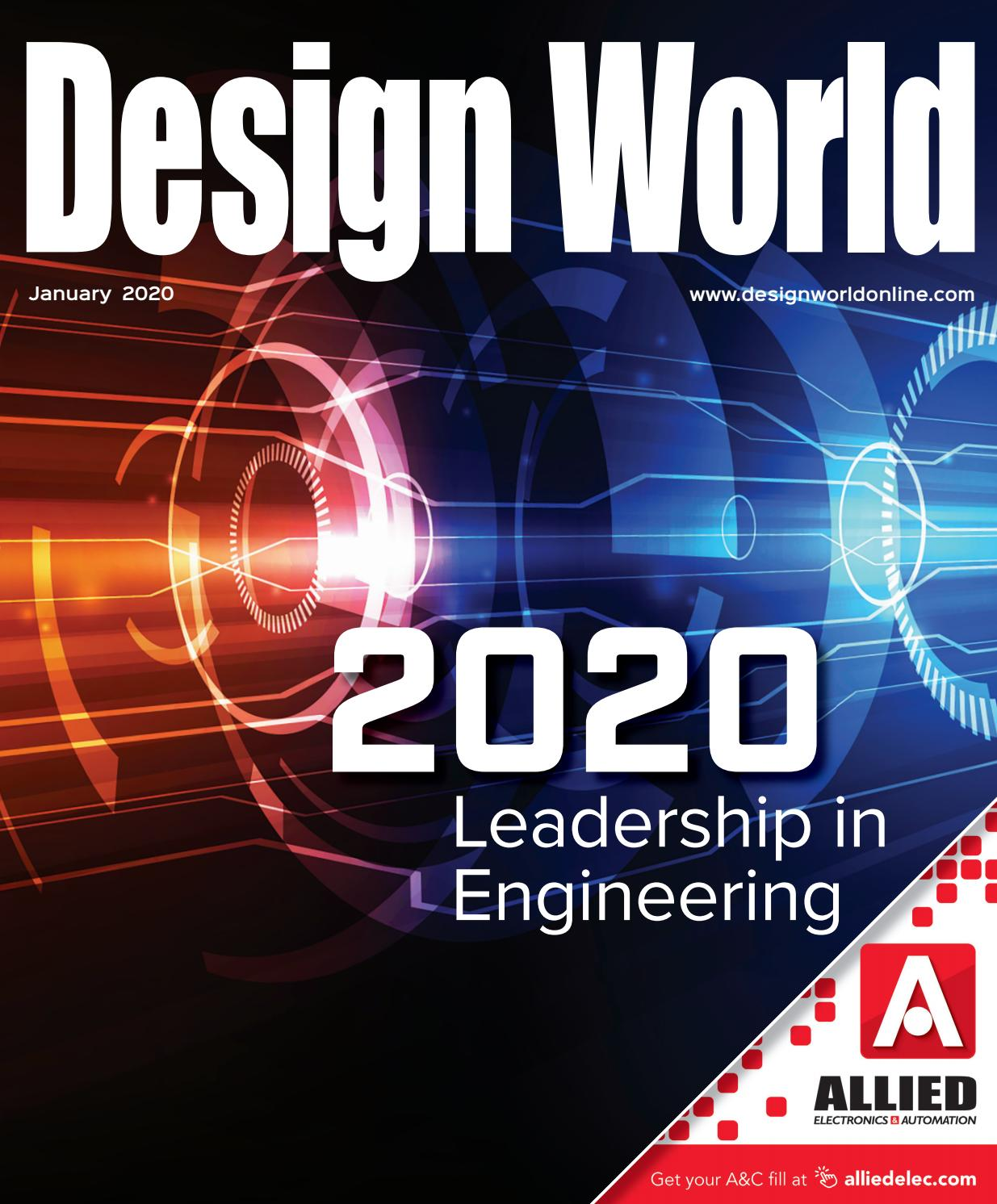 Design World January 2020 Main Issue By Wtwh Media Llc Issuu