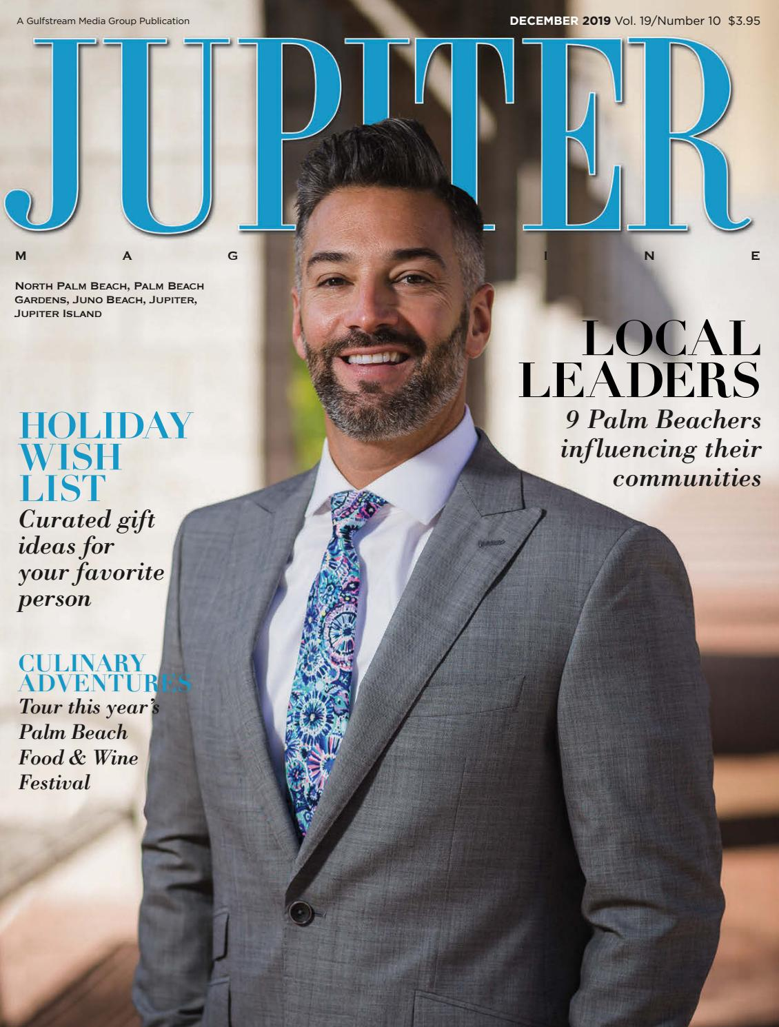 Jupiter Magazine December 2019 By Palm Beach Media Group Issuu