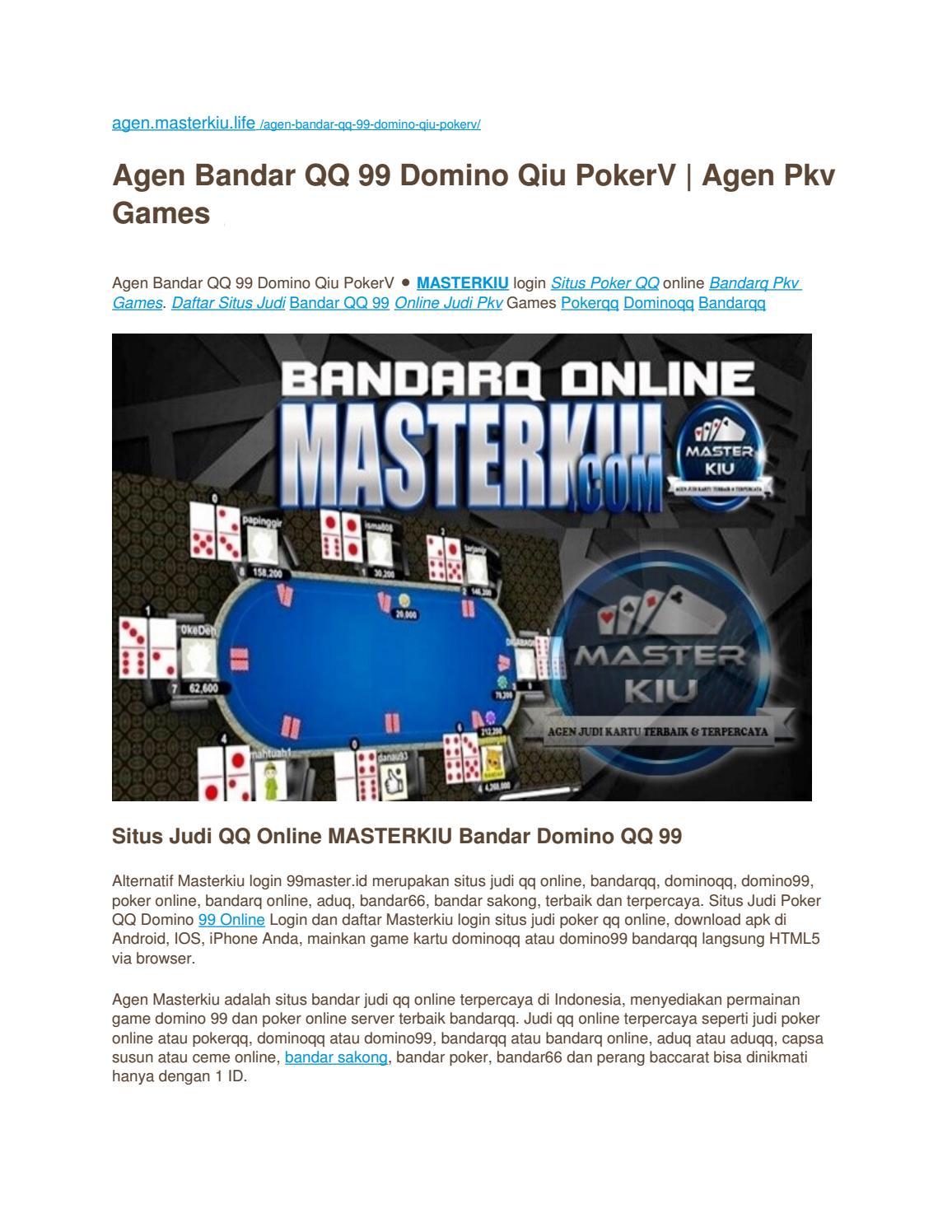 Situs Judi Qq Online Masterkiu Bandar Domino Qq 99 By Bandar Sakongkiu Issuu
