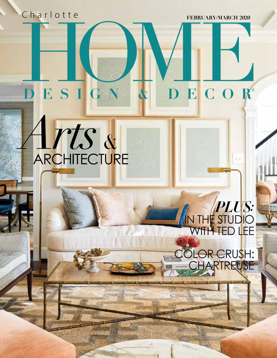 HDD Charlotte February/March 2020 by Home Design & Decor Magazine - issuu