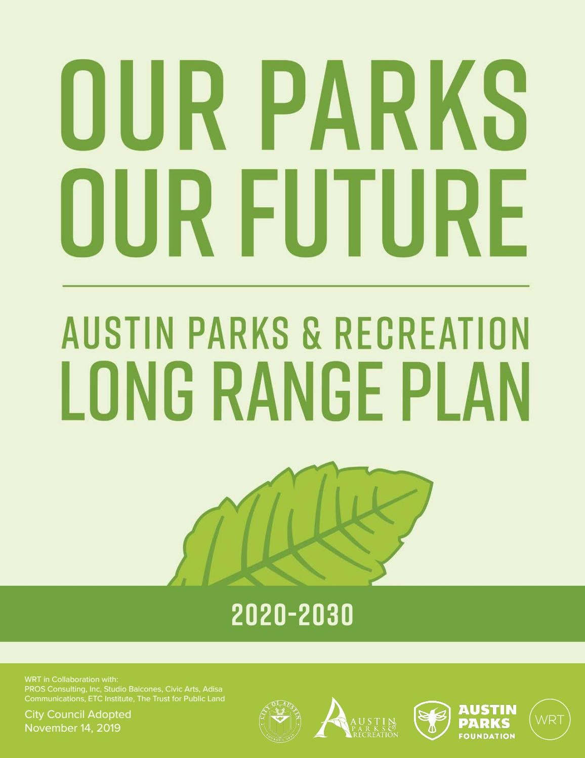 Our Parks Our Future Austin Parks And Recreation Long Range Plan 2020 2030 By Austin Parks And Recreation Department Issuu
