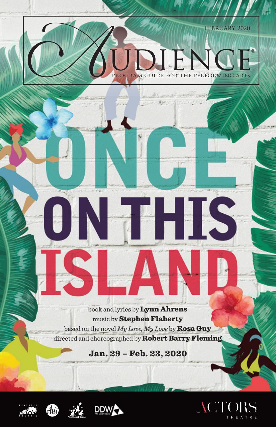 Actors Theatre Once On This Island February 2020 By Audience502 Issuu