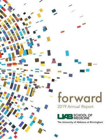 Uab Medicine Annual Report 2019 By Uab School Of Medicine Issuu