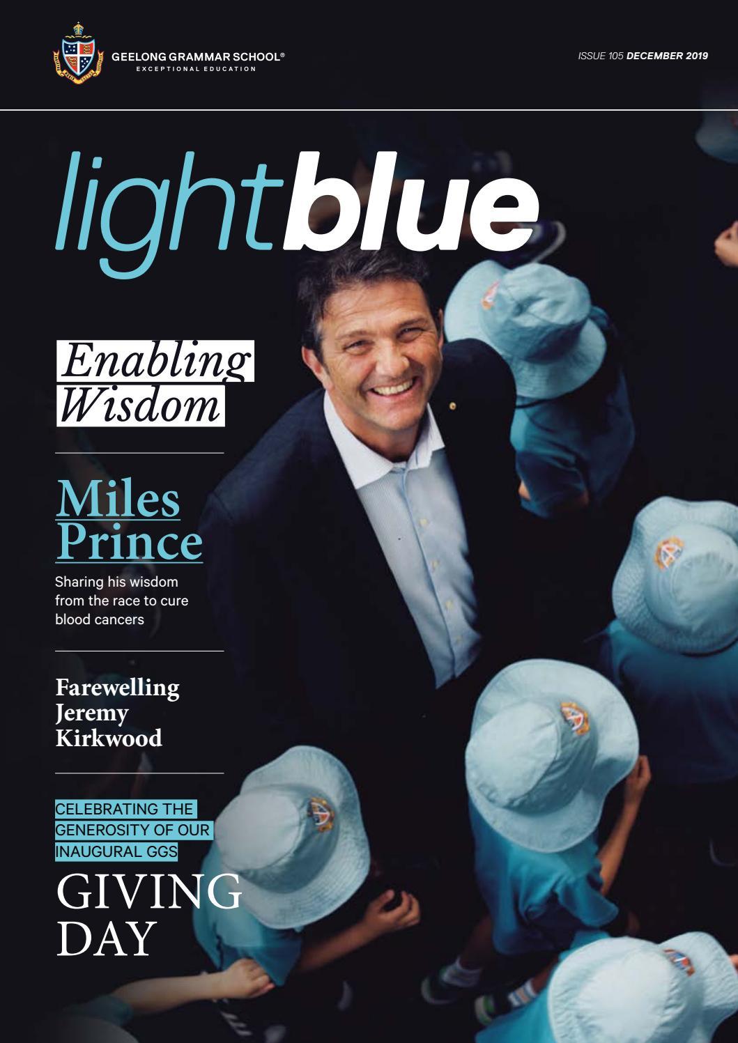 Light Blue December 2019 By Geelong Grammar School Issuu